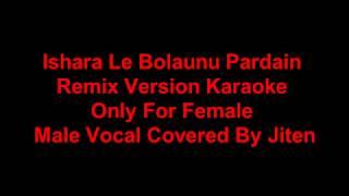 Isharale Bolaunu Pardain Karaoke For Female Singer