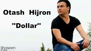Otash Hijron Dollar