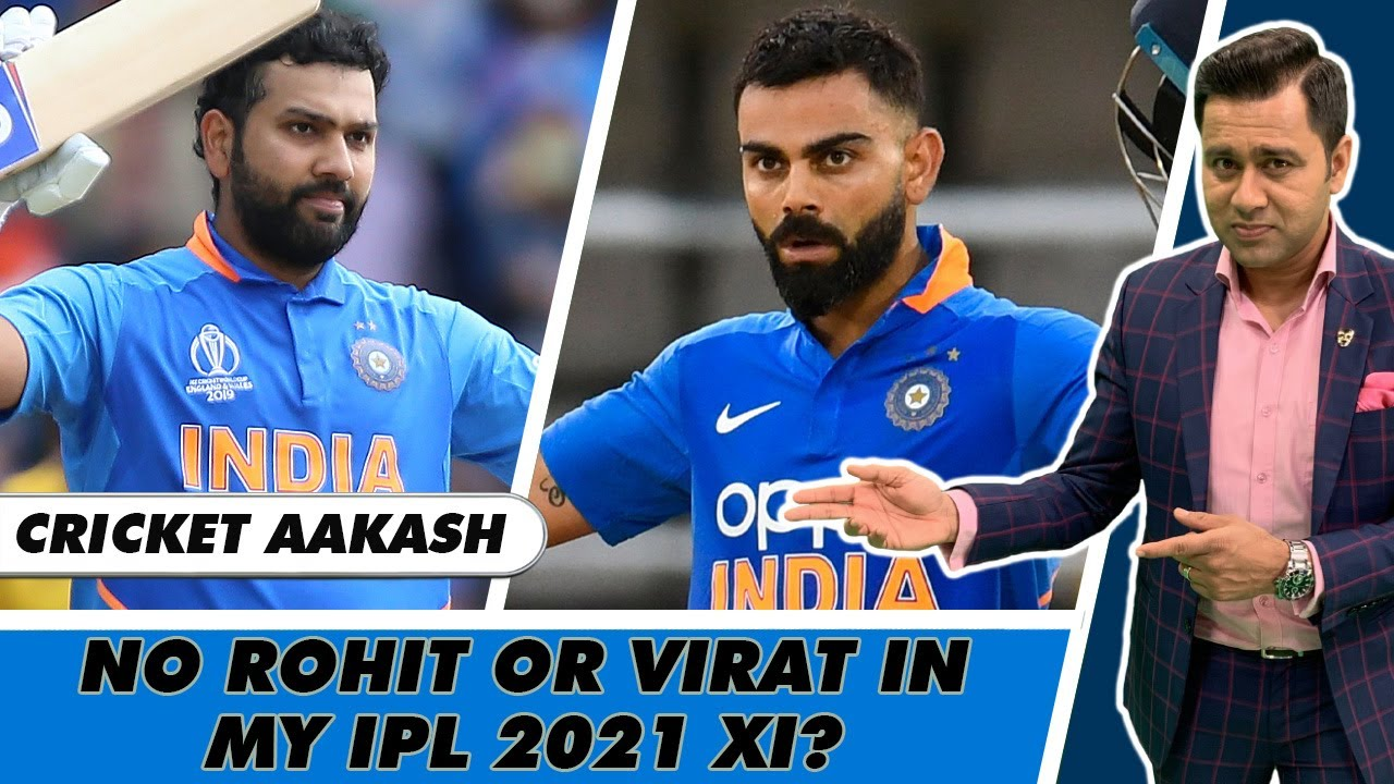 ROHIT and VIRAT - Are they in my IPL 2021 XI? | Team of the Tournament | Cricket Aakash
