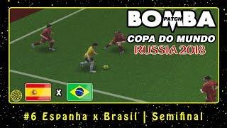 Bomba Patch: Copa do Mundo 2018 (PS2) #6 Espanha x Brasil | Semifinal