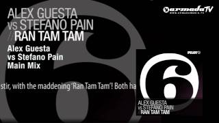 Alex Guesta vs Stefano Pain - Ran Tam Tam (Alex Guesta vs Stefano Pain Main Mix)