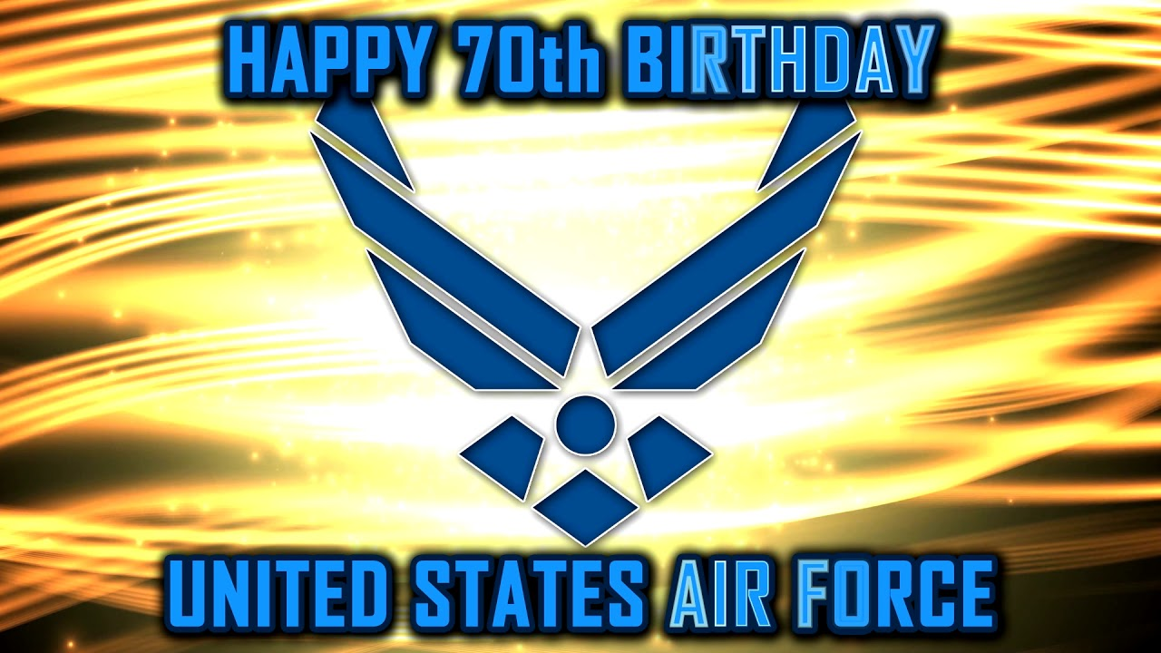 Happy 70th birthday air force youtube happy 70th birthday air force biocorpaavc