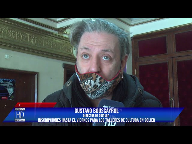 Gustavo Bouscayrol Inscripciones hasta el viernes para los talleres de cultura