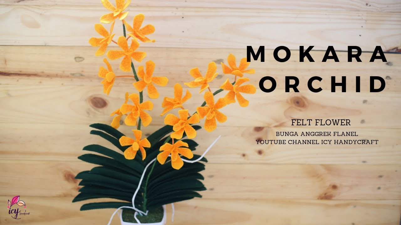 Cara Membuat Bunga Anggrek Dari Kain Flanel How To Make Flet Flower Mokara Orchid Youtube