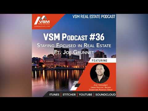 Staying Focused in Real Estate | VSM Podcast Episode 36