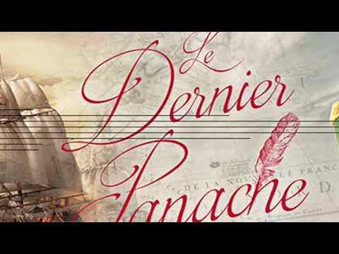 LE DERNIER PANACHE ( FRANCOIS ATHANASE CHARETTE )