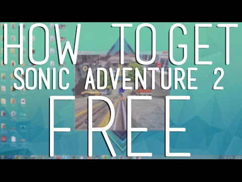 How To Get Sonic Adventure 2 PC For Free With A Torrent!  *VOICE*