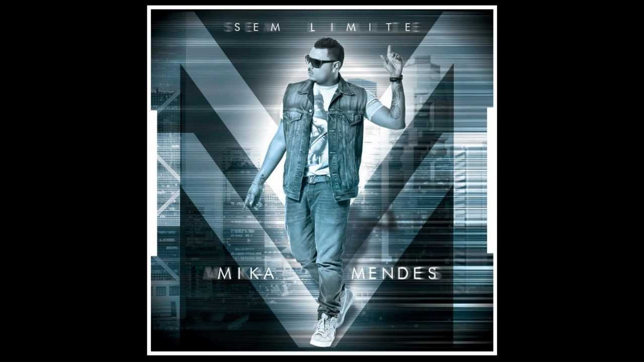 Download Mika Mendes - Sem Limite feat Maryza [2013]