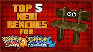 Top 5 New Benches for Pokémon Sun and Pokémon Moon