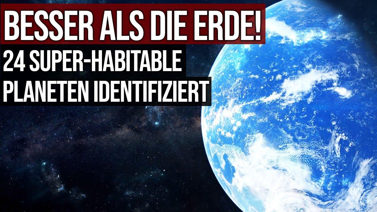 Besser als die Erde! - 24 Super-Habitable Planeten identifiziert