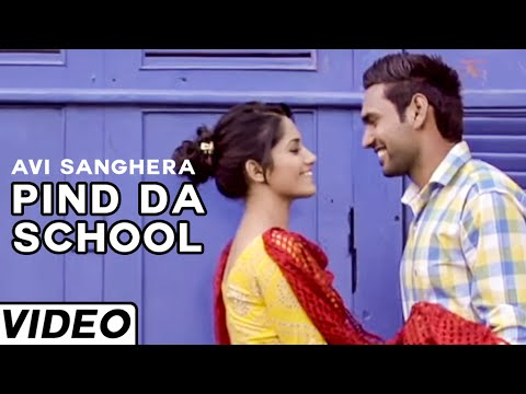 Pind Da School Punjabi Song By Avi Sanghera | Full Official Video 2015