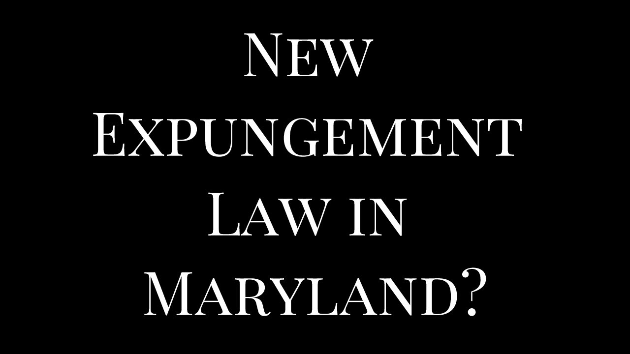 New Expungement Law in Maryland | October 2017 - YouTube