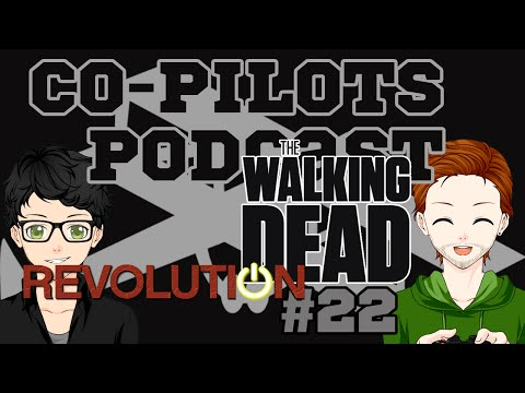 [CO-PILOTS] The Walking Revolution - #22