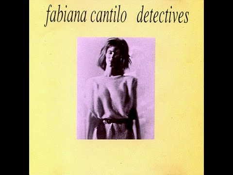 Fabiana Cantilo - Detectives (1985) Disco completo