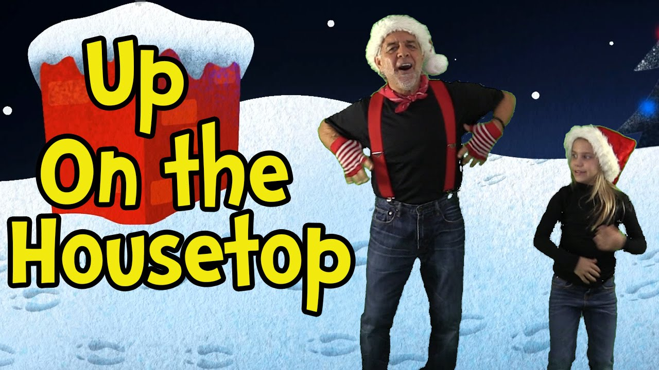 Up on the Housetop ♫ Santa Songs for Children ♫ Christmas Songs ...