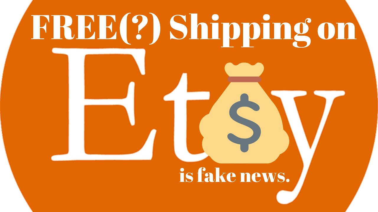 FREE Shipping on Etsy? How Etsy is Costing BOTH Sellers and Buyers with New July 2019 Policy