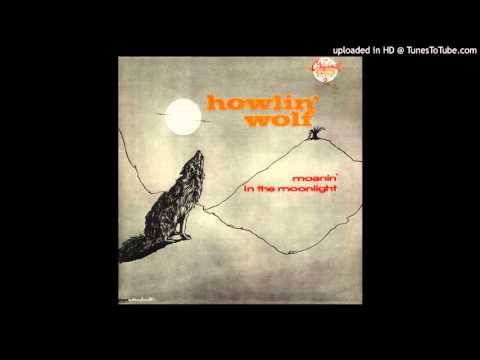 Howlin' Wolf - How Many More Years [Steve Hoffman Remaster] (Vinyl Rip)