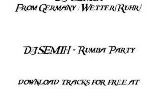 DJ SEMIH - Rumba Party (www.dj-semih.de) Wetter Ruhr
