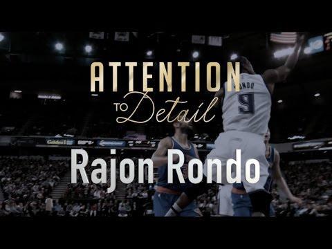 Attention To Detail: Rajon Rondo