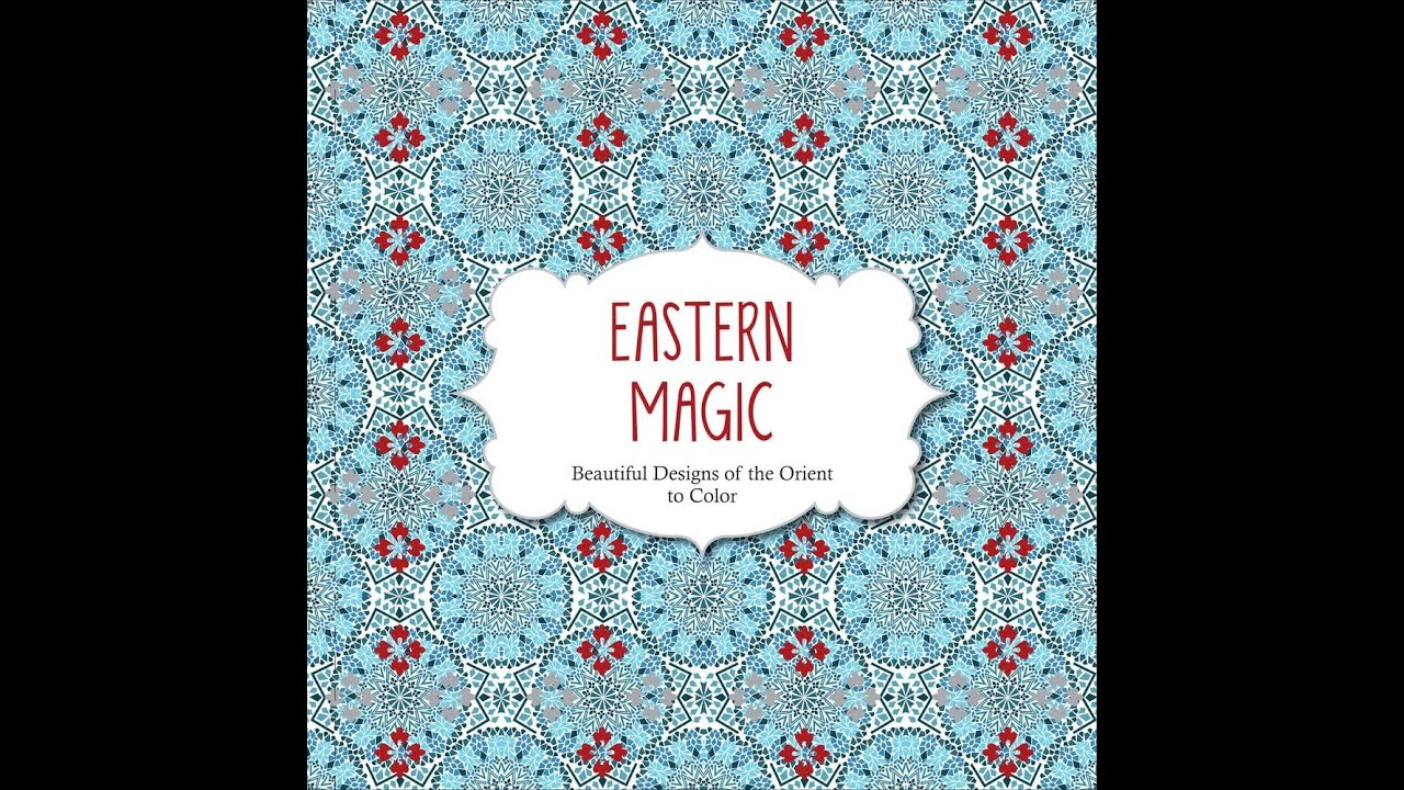 Flip Through Eastern Magic Coloring Book - YouTube