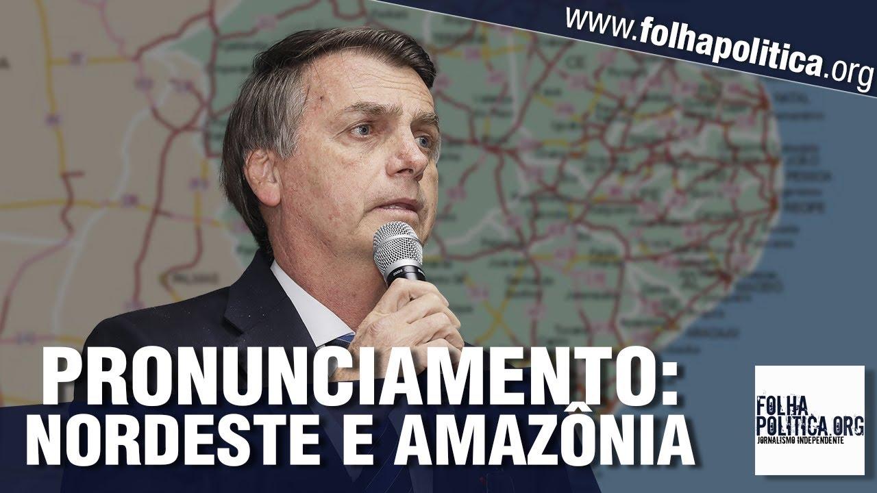 AGORA: Bolsonaro faz pronunciamento ao assinar importante decreto para Nordeste, Amazônia..