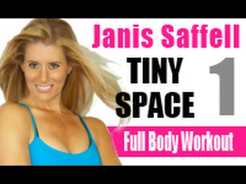 JANIS SAFFELL TINY SPACE FULL BODY WORKOUT 1