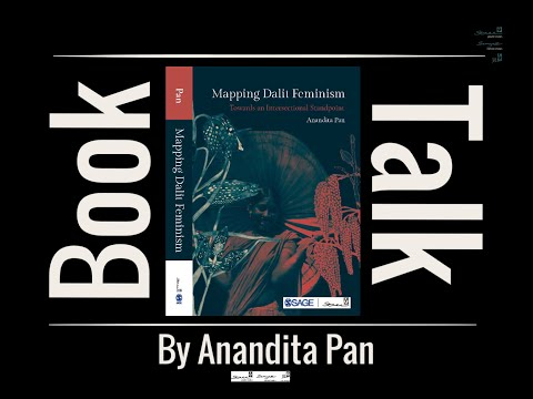 Book Talk: Mapping Dalit Feminism by Anandita Pan