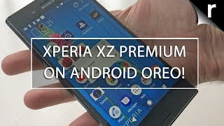 Sony Xperia XZ Premium Android Oreo Update: New features!