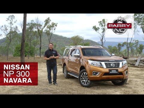 CAR REVIEW - ALL-NEW NISSAN NP300 NAVARA - PARRY NQ [Australia] [HD 1080]
