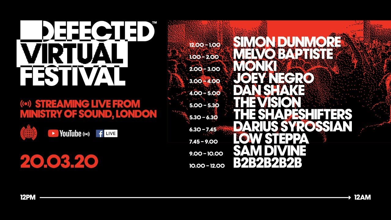 Defected Virtual Festival 2020: Defected In Your House @ Ministry Of Sound