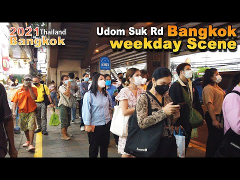 This is the current weekday in Bangkok, Walking Tour 4K Udomsuk Rd Market⎜🇹🇭Thailand September 2021