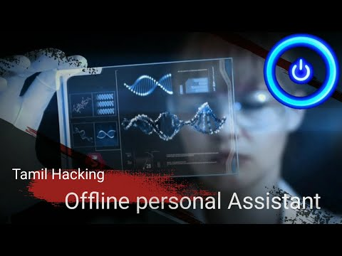 Offline Personal Assistant In Tamil / Offline Artificial Intelligence In Tamil