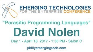 Philly ETE 2017 #36 - Parasitic Programming Languages - David Nolen