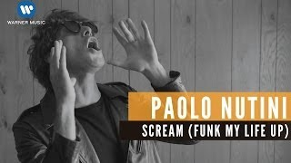 Paolo Nutini - Scream (Funk My Life Up) (Official Music Video)