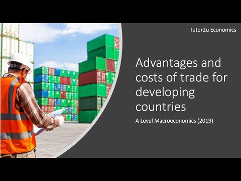 Advantages And Disadvantages Of Trade For Developing Countries