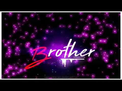 Happy👬 Brother's💖 Day Status|| Brother's👬 💖 Status Video 2019||Brothers👬 Day Whatsapp