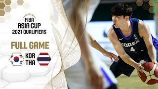 Korea v Thailand - Full Game - FIBA Asia Cup 2021 Qualifiers