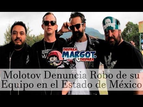 Molotov Denuncia Robo de su Equipo en el Estado de México