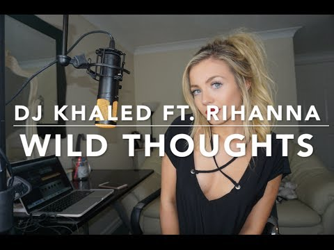 DJ Khaled  Wild Thoughts ft Rihanna, Bryson Tiller
