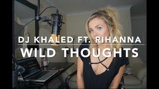 Download Video DJ Khaled - Wild Thoughts ft. Rihanna, Bryson Tiller MP3 3GP MP4