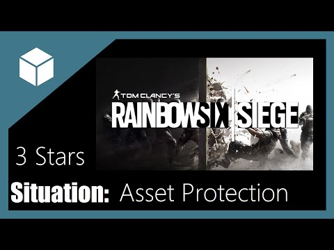 Rainbow Six Siege Asset Protection Situation 3 Stars Guide