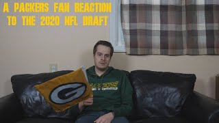 A Packers Fan Reaction to the 2020 NFL Draft