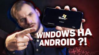 Установил WINDOWS XP на ANDROID-смартфон!