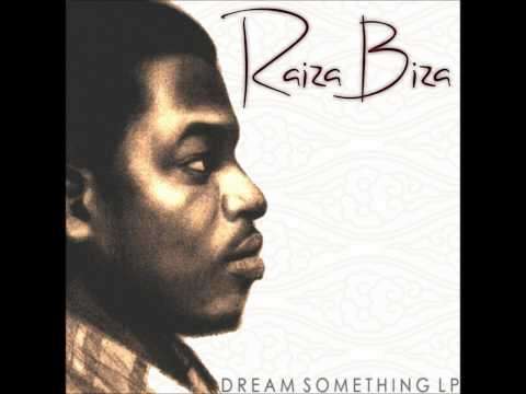 Raiza Biza - Dream Something