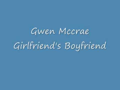 Gwen Mccrae Girlfriend's Boyfriend