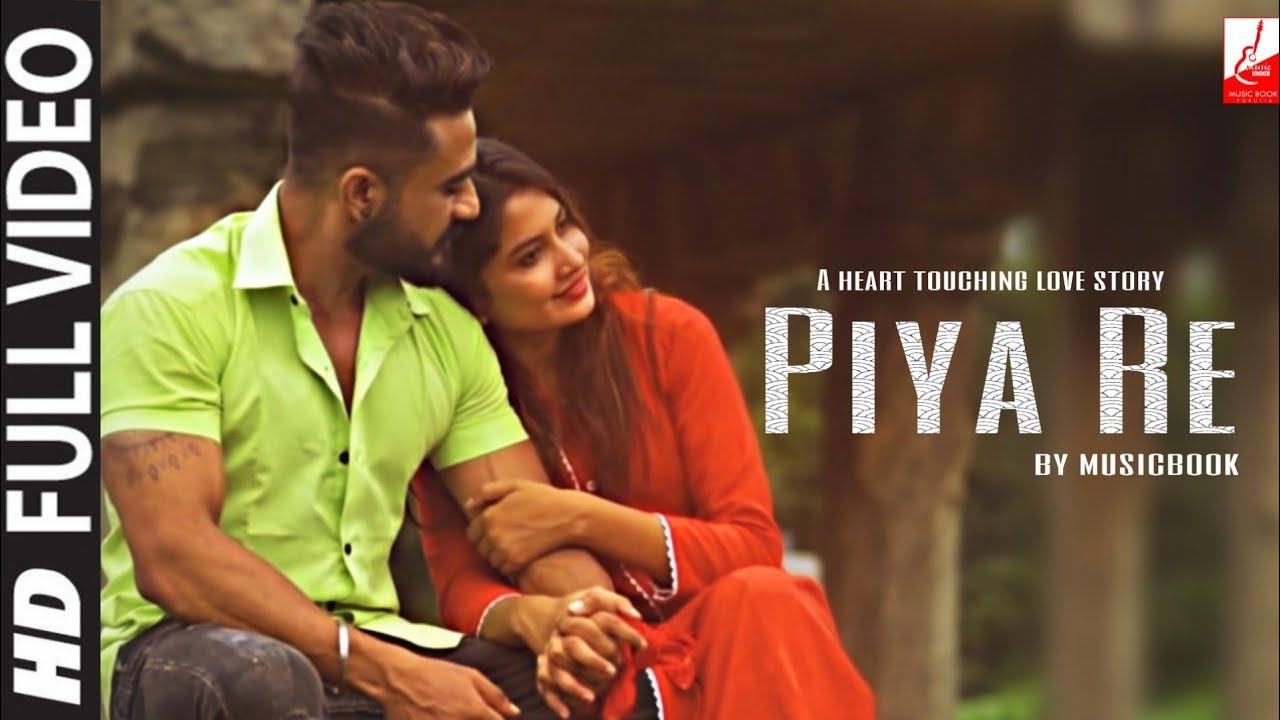 Piya Re | A Heart touching Song | Babay Kumar | Sovik Bhatt | Rahul | Gopal | By - Musicbook