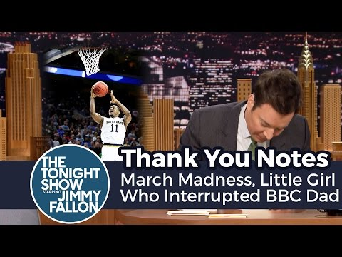 Thumbnail: Thank You Notes: March Madness, Little Girl Who Interrupted BBC Dad