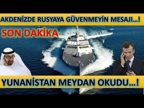 Son Dakika! Yunanistan Meydan Okudu! Akdenizde Rusya'ya Güvenmeyin Mesajı...!
