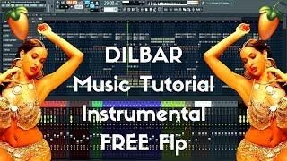 DILBAR Instrumental Clean Fl Studio Music Tutorial Karaoke + FREE Flp
