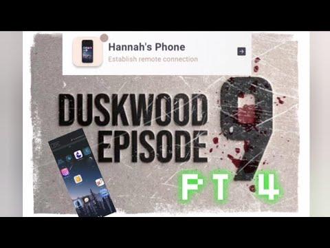 Download Duskwood Episode 9 Pt 4   Going Through Hannahs Phone